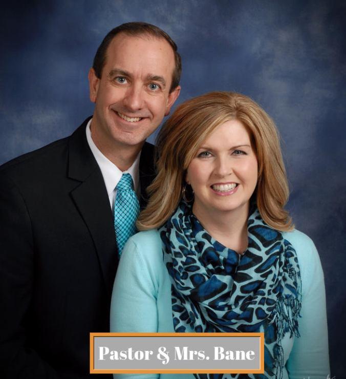 Pastor & Mrs. Bane (1)